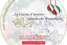 Italienische Winterküche - Blogevent / Wir wollen gemeinsam Gerichte der italienischen Winterküche zusammentragen. Macht mit! Bis zum 6.12.2015 könnt Ihr tolle Preise gewinnen.