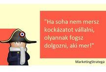MarketingStratéga / A MarketingStratega.hu a piaci bevezetés és a marketing és üzleti stratégiák alkotása terén szerzett évtizedes tapasztalatok alapján mondja meg, hogy merre menj, ha sikert akarsz elérni.