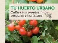El huerto  - El cultivo - Hortalizas - La huerta - Agricultura / Libros sobre el cultivo de huertos en Central Librera calle Dolores 2 Ferrol Tfno 981 352 719 Móvil 638 59 39 80