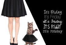 Friday - my second fevorite f word