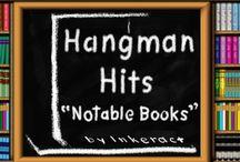 HANGMAN HITS: Notable Books