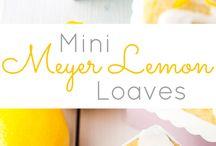 Lemon Loveliness / Lovely lemon recipes!