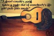 Country Music (Best of ....) / by Marsha Singletary-Rewis