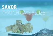 Food for the Soul / Savor the amazing food and delicious island drinks prepared by expert chefs at Thatch Caye Resort in Belize. Including incredible pina coladas, Belikin beers, and shots of patron.