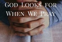 Prayer / Christian-based articles to encourage your prayer life on your everyday walk with God.