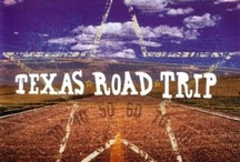 TExas Road TRippin' / by JuNK GyPSY