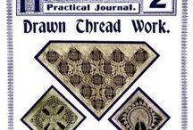 Drawn thread work /Needlecraft Practical Journal./Manchester school of embroidery