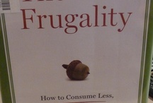 Frugal Living / by Ana Gutierrez