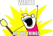 Write all the Things •Stuff for Writers / by Pamela @RedWhiteandGrew