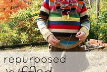 Upcycled Clothing / Items that are repurposed and made into something new / by Susan Brown