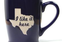 Texas...Its a state of mind / Everything Texas  / by Amanda George-Walewski