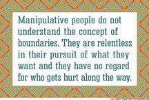 Manipulative People.