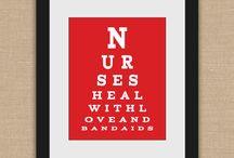 Nurses Rule / by Laurie Lane