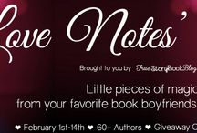 'Loves Notes' 2014 / Valentine's Day Promotion with 60+ AMAZING authors.  Little pieces of magic from your favorite Book Boyfriends to their loves. <3
