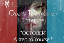 "Opal & Tourmaline Birthstone of ""OCTOBER"" A step to Yourself"