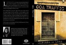 Goa Traffic  / My first novel! This board is all about Goa and my book Goa Traffic!