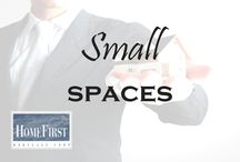 Small Spaces / Small Home Spaces | HomeFirst Mortgage Corp. www.homefirstmortgage.com | #hfm #onestopmortgageprovider