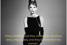 Dress Inspiration / Looking for dress inspiration, dress-related quotes, fashion advice and wisdom?