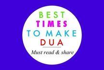 Best Time To Make Dua / Acceptance of Dua