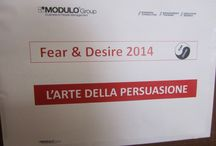 Fear & Desire 2014 - The Art of Persuasion / Formazione Manageriale - Management Training
