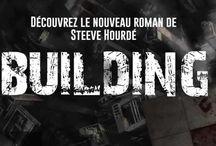 "BUILDING / Le 3e roman de Steeve Hourdé, intitulé ""BUILDING"""