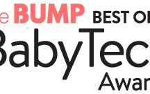 Best of Baby Tech 2017 / The Baby Tech Showcase at CES is proud to present the second annual The Bump Best of Baby Tech Awards 2017 to recognize and highlight outstanding achievement in fertility, pregnancy and baby technology. We invite innovators worldwide to apply for this coveted award.