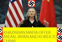 ★KHAZARIAN TRICK★KHAZARIAN MAFIA OFFER ASEAN, JAPAN AND KOREA TO CHINA