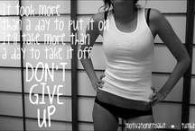 Thinspiration / Motivational quotes and pictures to keep you going!