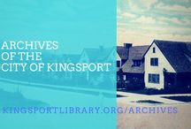 About the Kingsport Archives / kingsportlibrary.org/archives