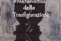Metermorfosi della Trasfigurazione / Scopri il mio nuovo articolo! http://www.ilcomplottoforum.com/t17393-gchiaramida-8-settembre-2013-metamorfosi-della-trasfigurazione