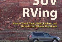 SUV RVing (SUV Dwelling, Vandwelling, et.c)