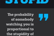 Stupid Quotes /  LIKE MY WEBSITE