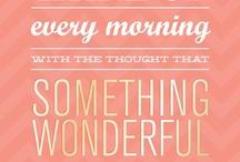 Quotation / Quelques citations qui inspirent au quotidien ...