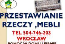 Przemeblowanie, załadunek, rozładunek, pomoc dla domu i firmy, tel 504-746-203 / Wrocław. Przemeblowanie, przestawienie mebli, pomaganie przy wnoszeniu, znoszeniu rzeczy oraz przy przemeblowaniu, przestawianiu sprzętów. Tel 504-746-203 Wrocław.  Wyręczymy w pracy fizycznej przy wniesieniu i zniesieniu rzeczy, gruzu, przesuwaniu, demontowaniu, układaniu.  Demontowanie i składanie mebli. http://omegaplus.home.pl/pogotowie-meblowe/