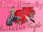 Murder on Valentine's Day - Til Death Do We Part...And We Part Tonight.  Murder Mystery Party / An amazing Valentine's Day murder mystery party for 6-12 guests. Invite your best friends over and have a blast this Valentine's Day!