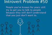 Introvert problems, thethingaboutintroverts