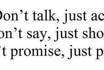 Don't talk, just act !