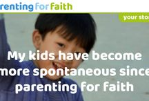 Your Stories / Stories from parents and carers, grandparents and the wider community about how Parenting for Faith works out in their homes, or with the children they influence.