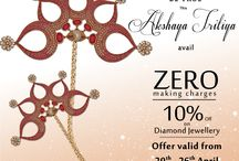 Akshaya Tritiya / Visit the Ghanasingh Be True Jewellery Salon from 22nd to 26th April to avail 0%* on making charges and 20%* off on diamond jewellery on the prosperous occasion of Akshaya Tritiya.  *Conditions Apply