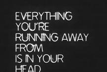 Mindset / Get your mind right.