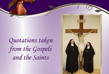 Lent - Quotations and Inspirational Thoughts / Join the Sisters as we follow our suffering Savior this Lent