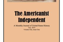 The Americanist Independent: A Monthly Journal of US History / The Americanist Independent is a multi-media web-based monthly journal of United States History created and edited by yours truly. The journal features work from independent scholars focusing on various aspects of American History: original research, technological and methodological innovations, and new approaches to teaching history. http://keithharrishistory.com/the-americanist-independent/
