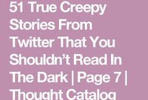 Creepy Stuff
