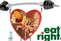 Eat Right / by April Larcy