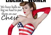 Badass women and men or Feminist / Men and women who need feminism / by Tanya Democrat 4 Life