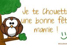 Bonne fête Mamie / Vous trouverez toutes ses images sur mon blog : http://laviedesparoisses.over-blog.com/