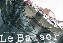 Le Baiser de l'Orchidée / Tableau consacré à la bande dessinée de David Charrier et Miceal O'Griafa, dont le tome 1 était paru en 2011 et dont l'intégrale est en financement participatif sur http://www.sandawe.com/fr/projets/le-baiser-de-lorchidee