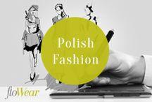 Polish Fashion / #polish #fashion #flowear