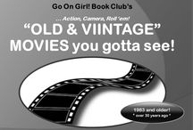 """GOG! OLD & VINTAGE MOVIES you gotta see! / The Go On Girl! Book Club's GROUP board for OLD and VINTAGE MOVIES you wish to share!  NOTE: IF its a book first, pin to """"From PAGE to STAGE"""".  *** Old / Vintage = OLDER than 30 years ago - movies 1983 and earlier."""