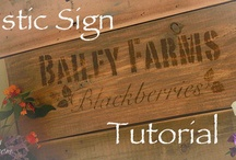 Creating Signs to use in home decorating / Make your own signs to decorate your home / by Lana Artz- Prine